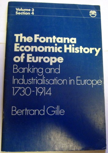 9780006322658: The Fontana Economic History of Europe: Banking and Industries in Europe 1730-1914