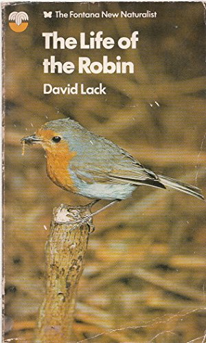 9780006322764: Life of the Robin (The Fontana new naturalist series)