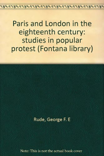 9780006324171: Paris and London in the Eighteenth Century: Studies in Popular Protest (Fontana library)