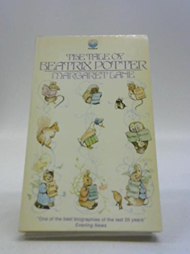 9780006324980: The Tale of Beatrix Potter: A Biography