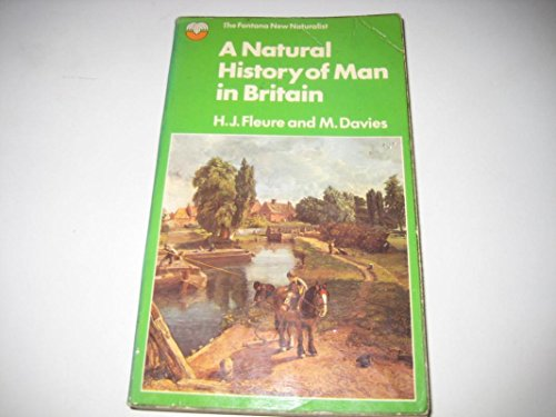 9780006326243: Natural History of Man in Britain (New naturalist series)