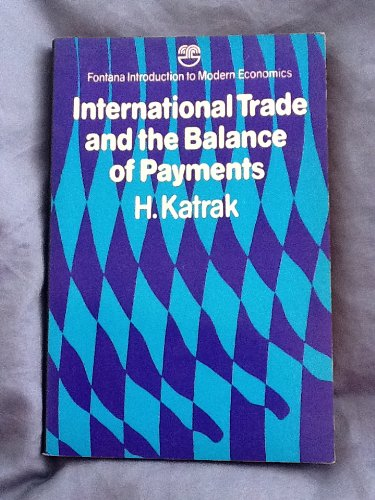 9780006326601: International trade and the balance of payments (Fontana introduction to modern economics)
