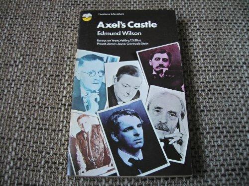 9780006326663: Axel's castle: A study in the imaginative literature of 1870-1930 (Fontana literature)