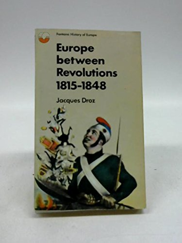 9780006327325: Europe between revolutions, 1815-1848 (Fontana history of Europe)
