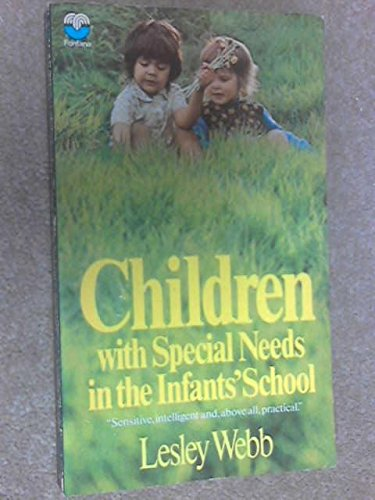 9780006327400: Children With Special Needs In The Infant's School