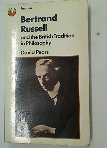 Bertrand Russell and the British tradition in philosophy,: David Francis Pears