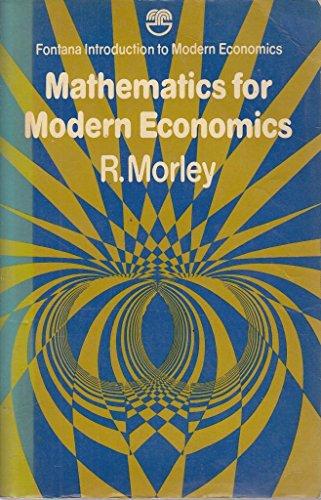9780006328001: Mathematics for Modern Economics (Fontana introduction to modern economics)