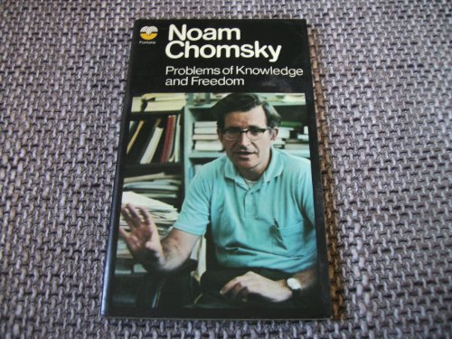 Problems of Knowledge and Freedom: Chomsky, Noam