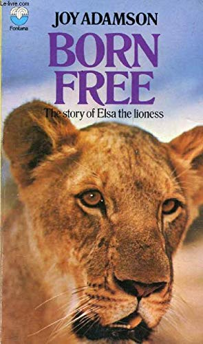 9780006328834: Born Free - Fontana: A Lioness of Two Worlds