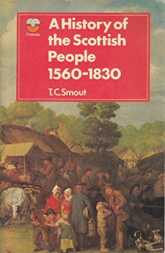 9780006329541: History of the Scottish People, 1560-1830