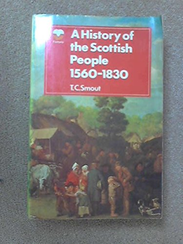 9780006329541: 'HISTORY OF THE SCOTTISH PEOPLE, 1560-1830'