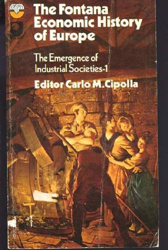 9780006331643: Emergence of Industrial Societies (Econ. Hist. of Eur. S)