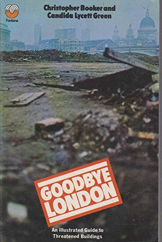 9780006332169: Goodbye London: An Illustrated Guide to Threatened Buildings
