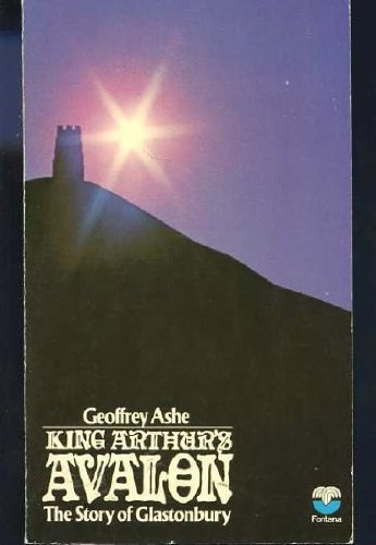 9780006332251: King Arthur's Avalon: Story of Glastonbury