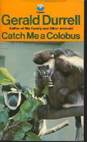 9780006332640: Catch Me a Colobus