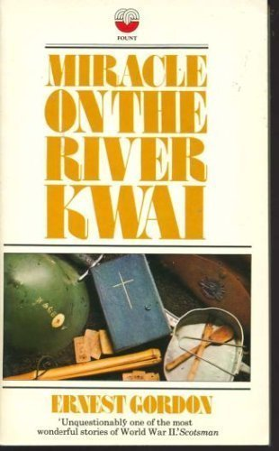 9780006332657: Miracle on the River Kwai