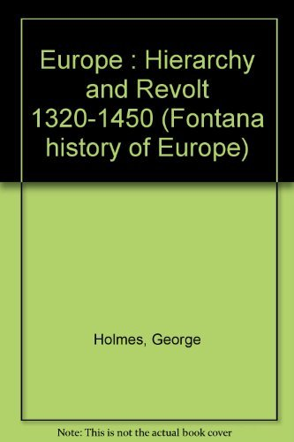 9780006333340: Europe : Hierarchy and Revolt 1320-1450 (Fontana history of Europe)