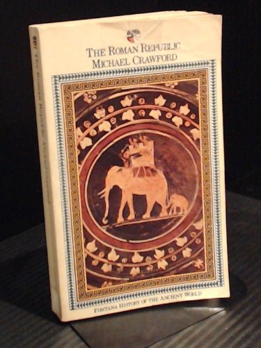 9780006333500: The Roman Republic (Fontana History of the Ancient World)