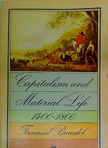 9780006335023: Capitalism and Material Life, 1400-1800