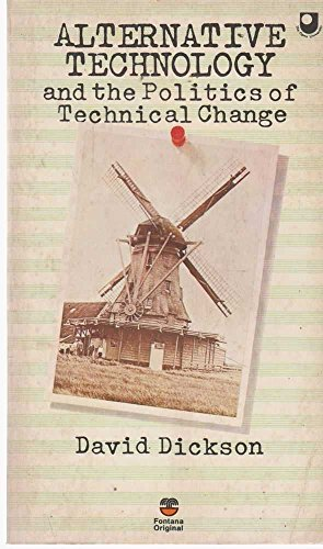 9780006335702: Alternative Technology and the Politics of Technical Change (Technosphere)