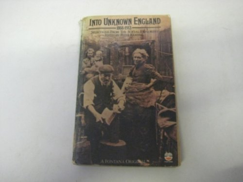 9780006336297: Into Unknown England, 1866-1913: Selections from the Social Explorers