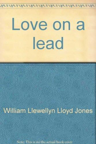 Love On A Lead: Buster Lloyd-jones