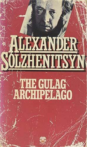 9780006336426: THE GULAG ARCHIPELAGO 1918-1956