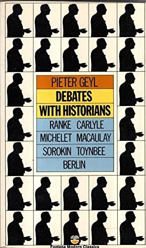 9780006337010: Debates with historians (Fontana modern classics)