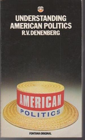 9780006337362: Understanding American Politics