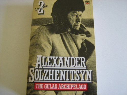 9780006337874: The Gulag Archipelago 2: 1918-1956 Parts III-IV