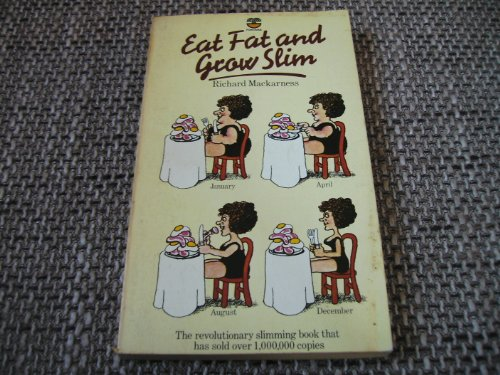 9780006338086: Eat Fat and Grow Slim