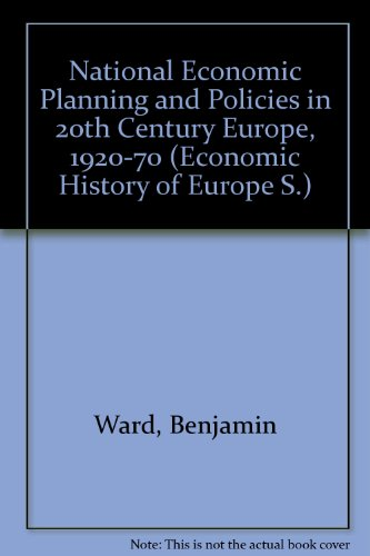 The Fontana Economic History of Europe: National Economic Planning and Policies in Twentieth ...