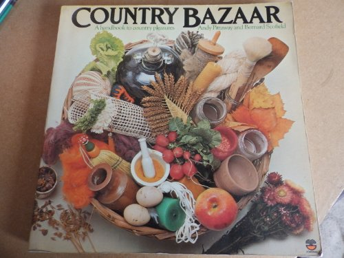 9780006340010: Country Bazaar: A Handbook to Country Pleasures