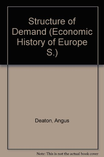 9780006341505: Structure of Demand (Economic History of Europe)