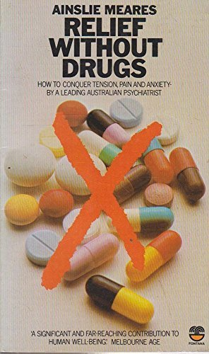 9780006341567: Relief without Drugs: The Self Management of Tension and Anxiety