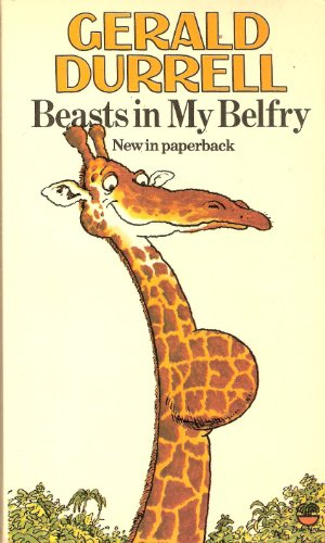 Beasts in My Belfry: Gerald Durrell