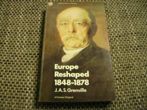9780006342373: Europe Reshaped, 1848-78 (Fontana history of Europe)