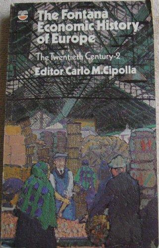 9780006342601: The Twentieth Century: Bk. 2 (Economic History of Europe)