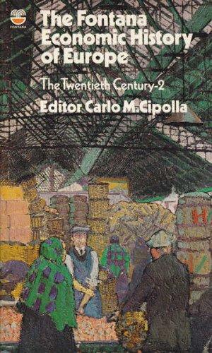The Fontana Economic History of Europe: The: Copolla, Carlo M.,