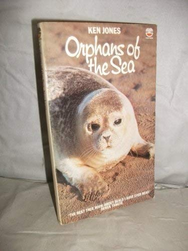9780006343233: Orphans of the Sea: Story of the Cornish Seal Sanctuary