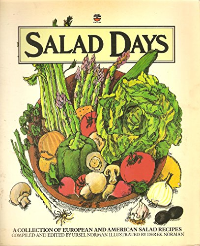 9780006344339: Salad Days: a Collection of European and American Salad Recipes