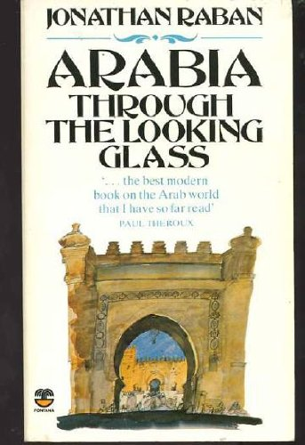 9780006344384: Arabia Through the Looking Glass