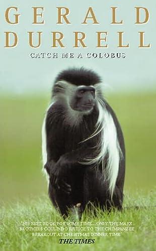 9780006344629: Catch Me a Colobus