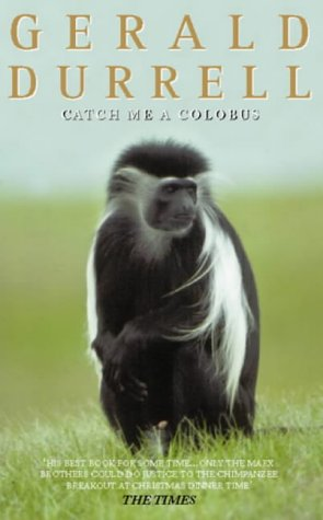 9780006344629: Catch Me a Colobus