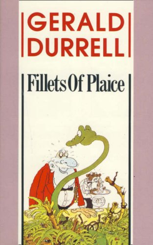 Fillets of Plaice: Durrell, Gerald