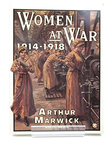 9780006344964: Women at War, 1914-18