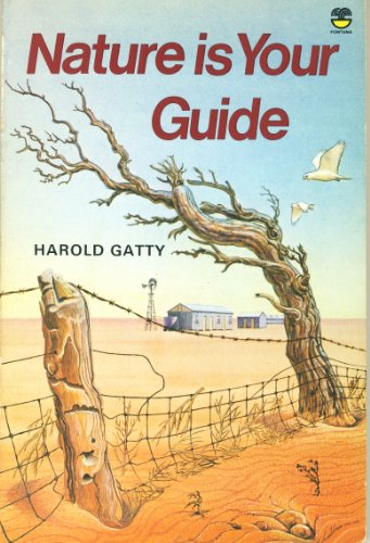 9780006345107: Nature is Your Guide: How to Find Your Way on Land and Sea