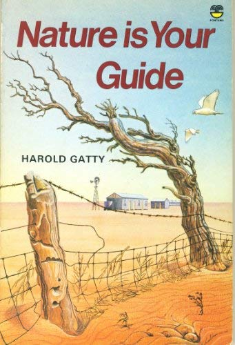 9780006345107: Nature Is Your Guide: How to Find Your Way on Land and Sea by Observing Nature