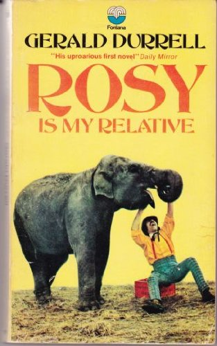 Rosy is My Relative: Durrell, Gerald