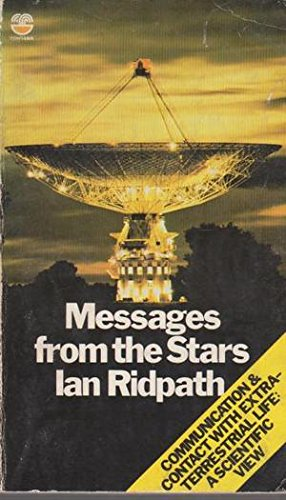 9780006345961: Messages from the Stars: Communication and Contact with Extraterrestrial Life: A Scientific View.
